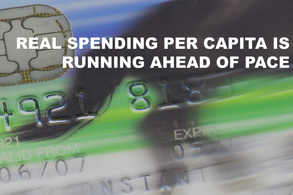 Real Spending Power Grew Twice The Rate Of The Last Expansion