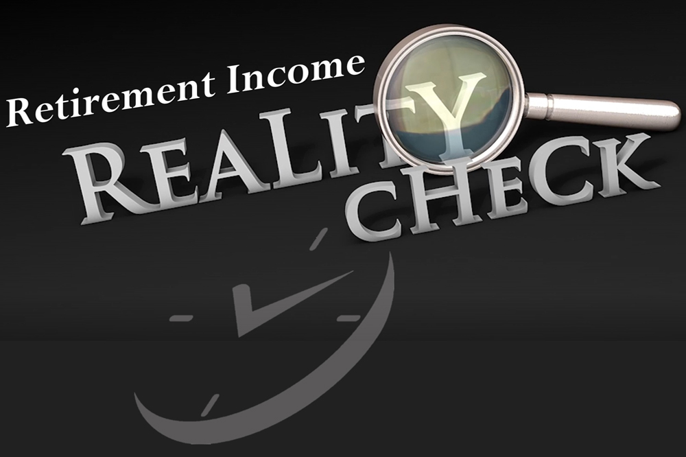 Retirement Income Reality Check